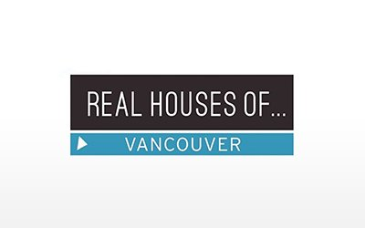 "Featured on ""Real Houses of Vancouver"" – W Network"